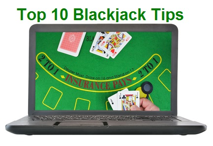 Top 10 Blackjack Tips